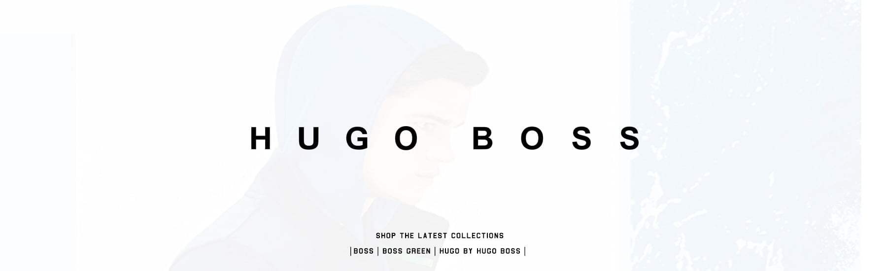 View Full collection of Hugo Boss Brands