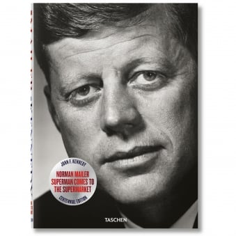John F. Kennedy, Superman Comes to the Supermarket | Norman Mailer 6562539